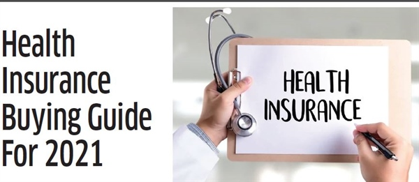 Health Insurance Buying Guide For 2021